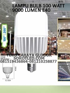 Bola Lampu LED 100 watt 9000 Lumen
